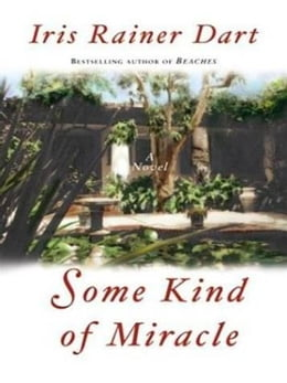 Book Some Kind of Miracle by Iris R. Dart