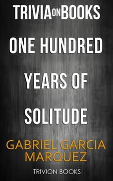 summary and setting analysis of one hundred years of solitude by gabriel garcia marquez A summary of gabriel garcia- marquez's one hundred years of solitude  one  hundred years of solitude casilla, megan capia-ao, annie  setting: ( time) 1800's-mid1900's (place) macondo • tone: detached,.