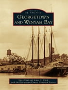 Georgetown and Winyah Bay by Muff Boyd