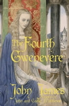 The Fourth Gwenevere by Caitlín Matthews