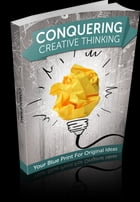 Conquering Creative Thinking by Anonymous