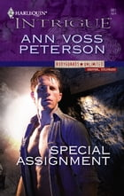 Special Assignment by Ann Voss Peterson