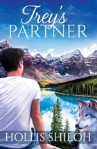 Trey's Partner: shifters and partners, #9 by Hollis Shiloh