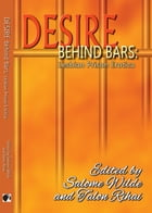 Desire Behind Bars by Salome Wilde