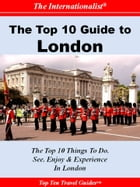 Top 10 Guide to London by Swetha Ramachandran