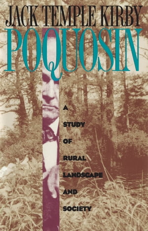Poquosin A Study of Rural Landscape and Society