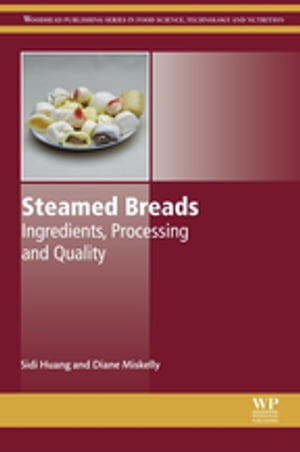 Steamed Breads Ingredients,  Processing and Quality