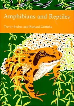 Book Amphibians and Reptiles (Collins New Naturalist Library, Book 87) by Trevor Beebee