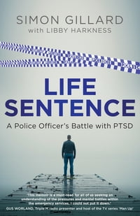 Life Sentence: A Police Officer's Battle with PTSD