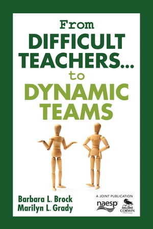 From Difficult Teachers . . . to Dynamic Teams