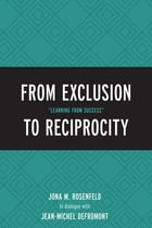 """From Exclusion to Reciprocity: """"Learning from Success"""""""