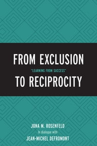 "From Exclusion to Reciprocity: ""Learning from Success"""