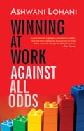 Winning at Work Against All Odds 8d4989fb-f90a-4388-ab2d-f82da6923c97