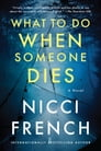 What to Do When Someone Dies Cover Image