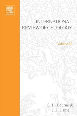 Book INTERNATIONAL REVIEW OF CYTOLOGY V26 by Bourne, G. H.