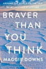 Braver Than You Think Cover Image