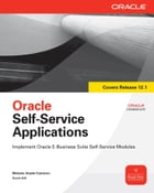 Oracle Self-Service Applications by Melanie Cameron
