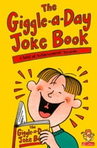The Giggle-a-Day Joke Book by Child of Achievement™ Awards, The