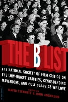The B List: The National Society of Film Critics on the Low-Budget Beauties, Genre-Bending…