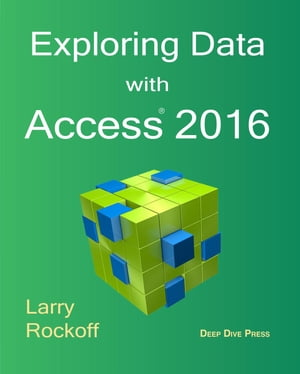Exploring Data with Access 2016