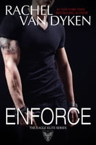 Enforce by Rachel Van Dyken