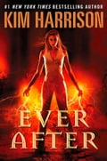 9780007523634 - Kim Harrison: Ever After - Buch