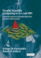 Parallel Scientific Computing in C++ and MPI: A Seamless Approach to Parallel Algorithms and their…