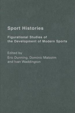 Book Sport Histories by Dunning, Eric