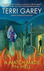 A Match Made in Hell by Terri Garey