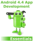 Android 4.4 App Development Essentials by Neil Smyth