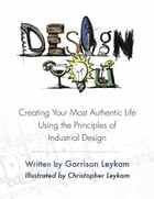 Design You by Garrison Leykam