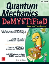 Quantum Mechanics Demystified, 2nd Edition