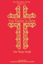 Dialogue on the Two Natures in Christ by John Patrick Donnelly