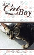 A Cat Named Boy 50f46d61-944e-4a90-956c-c200fb430fc7