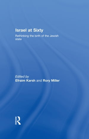 Israel at Sixty Rethinking the birth of the Jewish state