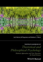 The Wiley Handbook of Theoretical and Philosophical Psychology: Methods, Approaches, and New…
