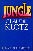 Jungle by Claude Klotz