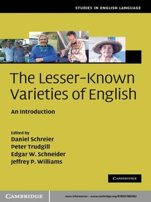 The Lesser-Known Varieties of English An Introduction