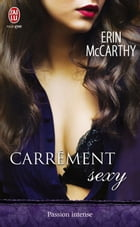 Carrément sexy by Erin McCarthy