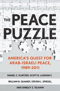 The Peace Puzzle: America's quest for Arab-Israeli peace
