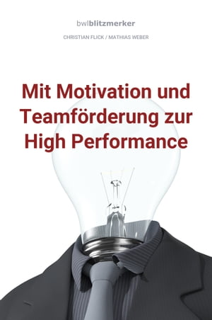 bwlBlitzmerker: Mit Motivation und Teamförderung zur High Performance