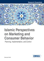 Islamic Perspectives on Marketing and Consumer Behavior