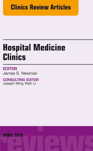 Volume 3,  Issue 2,  An Issue of Hospital Medicine Clinics