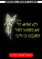 The Woman With Three Hundred And Sixty-Six Children by William Elliot Griffis