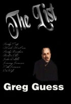 The List by Gregory Guess