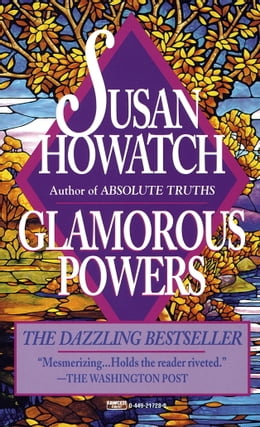 Book Glamorous Powers by Susan Howatch