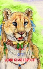The Queen City by Jenni Gisselbrecht