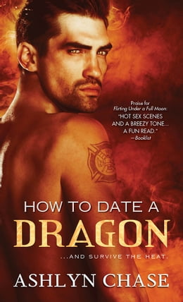 Book How to Date a Dragon by Ashlyn Chase