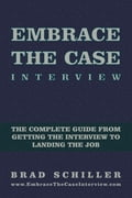 Embrace the Case Interview