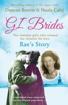 Rae's Story (GI Brides Shorts, Book 4) by Duncan Barrett